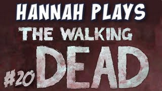 Hannah Plays! - The Walking Dead - Part 20 - Tanker