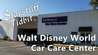 Starstuff Tidbit - Walt Disney Car Care Center (WDW)