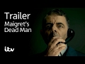 Maigret's Dead Man | ITV