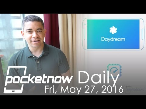 Google Daydream VR issues, Galaxy S7 deals & more - Pocketnow Daily