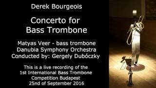 Derek Bourgeois Concerto for Bass Trombone