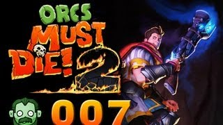 Let's Play Together: ORCS MUST DIE 2 #007 - Strategie ist Trumpf [deutsch] [720p]