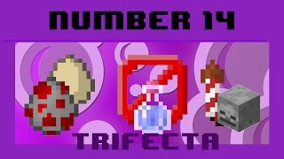 Trifecta #14 - Halo death, Bloody death, Nullification potion, Egg converter