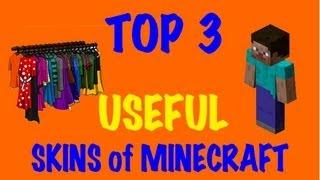 Minecraft Skins - Top 3 Useful Skins of Minecraft