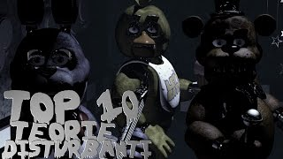 TOP 10 TEORIE DISTURBANTI - Five Nights At Freddy