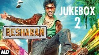 Besharm - Besharam Full Songs (Remix) Jukebox | Ranbir Kapoor, Pallavi Sharda, Rishi Kapoor, Neetu Singh