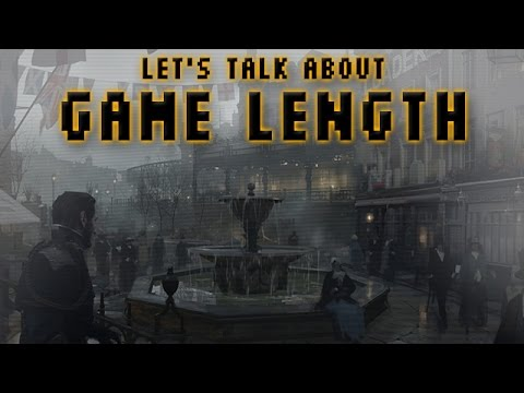 Let's Talk About Game Length video