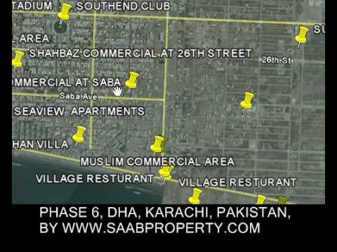 PHASE 6, DHA, KARACHI, PAKISTAN, GOOGLE EARTH MAP BY SAABPROPERTY REALESTATE PROPERTY