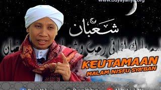 Download Keutamaan Malam Nisfu Sya39ban  Buya Yahya MP3