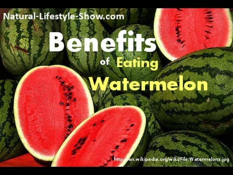 Amazing Benefits of Eating Watermelon!