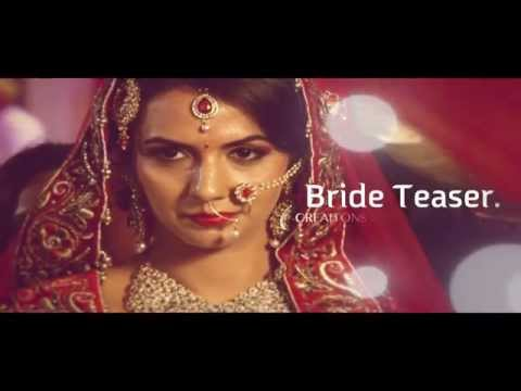 Creations 24 cinematic   Bride Teaser   2014 - Maula Jaane