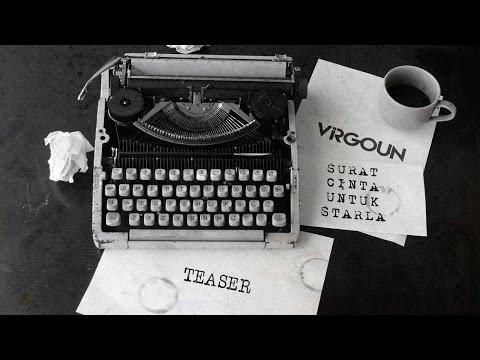 download lagu Virgoun - Surat Cinta Untuk Starla Teaser gratis