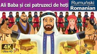 Ali Baba și cei patruzeci de hoți - povesti pentru copii - 4K UHD - Romanian Fairy Tales