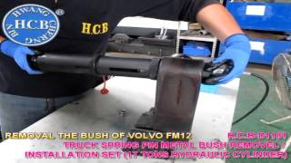 H.C.B-D1181 TRUCK SPRING PIN METAL BUSH REMOVAL / INSTALLATION SET (17 TONS HYDRAULIC CYLINDER)