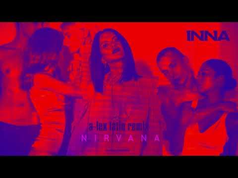 INNA - Nirvana | A-lex Latin Remix