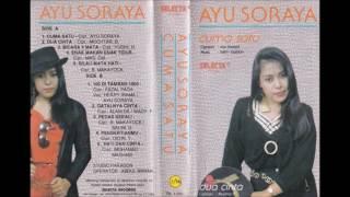 Cuma Satu / Ayu Soraya (original Full)