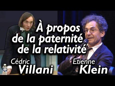 À propos de la paternité de la relativité - points de vue de Cédric Villani & Etienne Klein
