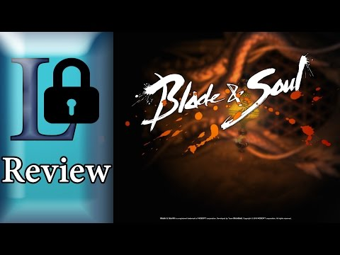 Blade and Soul Review: Lock's Picks
