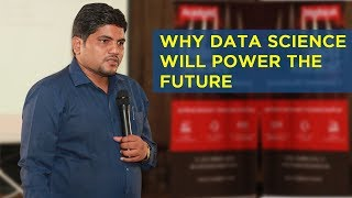 Why Data Science Will Power the Future | Why Data Science is Important | Data Science Career 2018