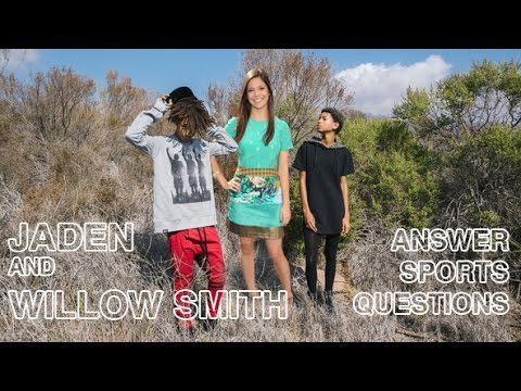 Jaden & Willow Smith Answer Sports Questions
