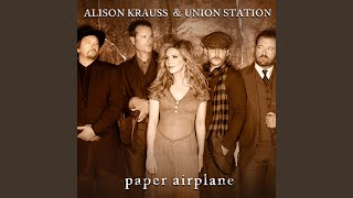 Alison Krauss My Love Follows You Where You Go