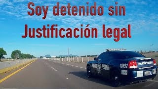 Detención ilegal en carretera federal 🚓amenaza de remolcamiento de vehículo