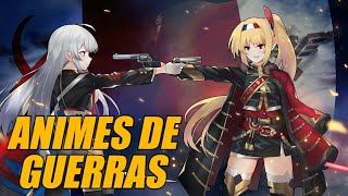 Top 10 Animes De Guerras.