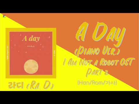 Download A Day Piano Ver. - 라디 Ra. D 로봇이 아닙니다 I Am Not a Robot  OST Part 2 Han/Rom/가사 Mp4 baru