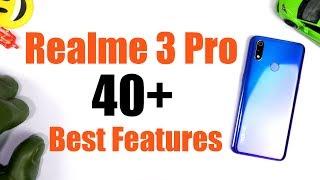 Realme 3 Pro 40+ Best Features