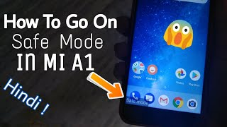 How to Go on Safe Mode in Mi A1