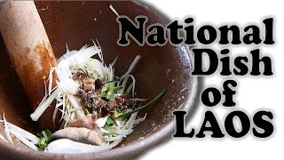 Lao Food - National Dish of Laos