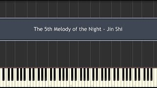 The 5th Melody of the Night - Jin Shi (Piano Tutorial)