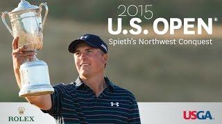2015 U.S. Open: Spieth's Northwest Conquest
