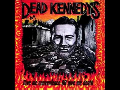 Dead Kennedys - Give Me Convience Or Give Me Death (album)