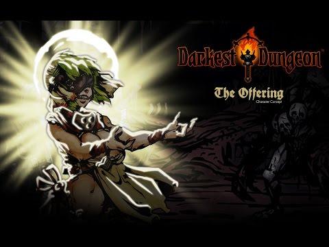 Darkest Dungeon - The Offering