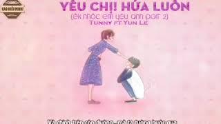 Qn Rap   Yêu chị ! Hứa Luôn   Tunny if Yun Le