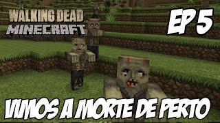 Minecraft The Walking Dead Parte 5 - VIMOS A MORTE DE PERTO