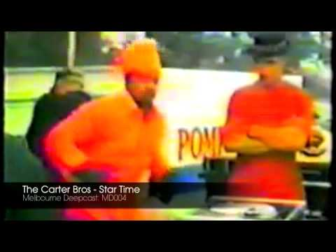 The Carter Bros - Star Time