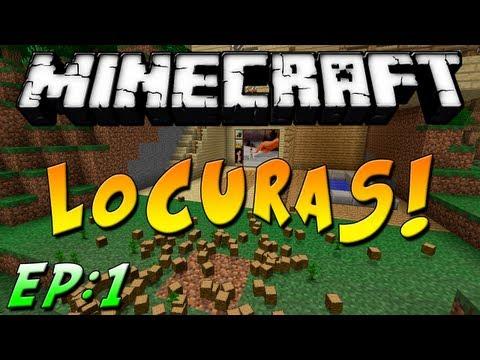 Minecraft Locuras: Ep.1 -