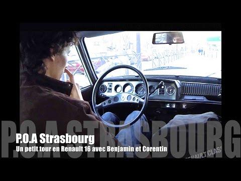 P.O.A Strasbourg : Un petit tour en Renault 16