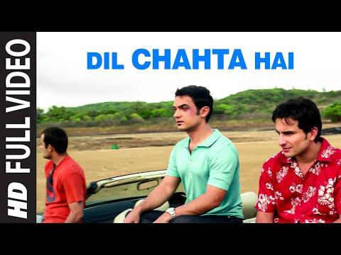 Dil Chahta Hai Full Song Dil Chahta Hai