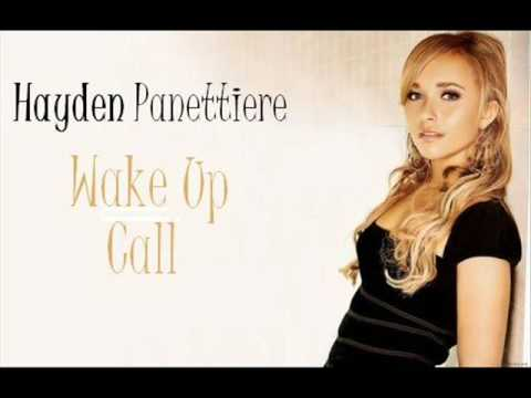 you better wake up hay... Hayden Panettiere Lyrics