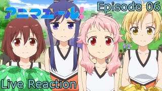 Reaction+Commentary Anima Yell! Episode 6