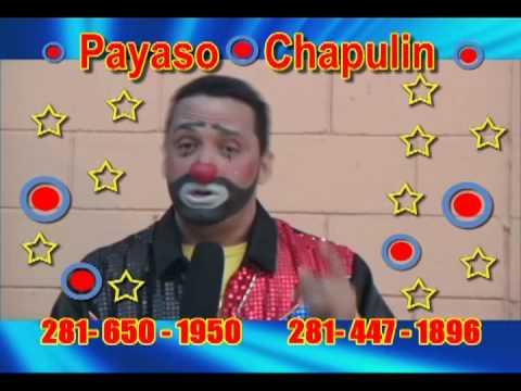 Payasos en Houston Tx  Show magico, comico y muy divertido con el Payaso Chapulin