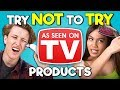 Teens React To Try Not To Try Challenge   As Seen On TV Products