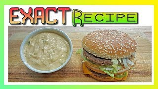 How To Make Big Mac Sauce