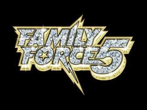 Family Force 5 - X-Girlfriend