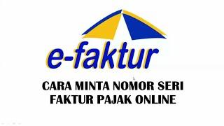 Cara minta no seri faktur pajak online 2019