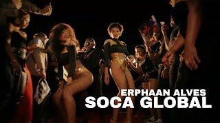 Erphaan Alves - Soca Global (Official Music Video) | 2020 Soca