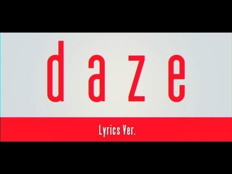 【MV】daze【Musics Ver.】